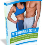 The Fat Diminisher System Review – Fat Diminisher System PDF Book Download