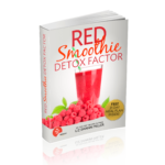 Red Smoothie Detox Factor Review, Red Smoothie Detox Factor PDF Download