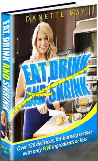 Danette May Eat Drink and Shrink Book