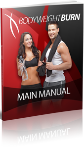 Body Weight Training – Bodyweight Burn DVD – Bodyweight Burn System PDF Download