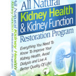 All Natural Kidney Health & Kidney Function Restoration Program – Diet Plan PDF Download