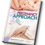 "How to Get Pregnant Quickly – ""Pregnancy Approach"" Shows You How to Get Pregnant Naturally"