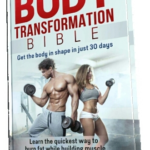 Body Transformation Bible Review – Fitness and Weight Loss Ebook PDF Download